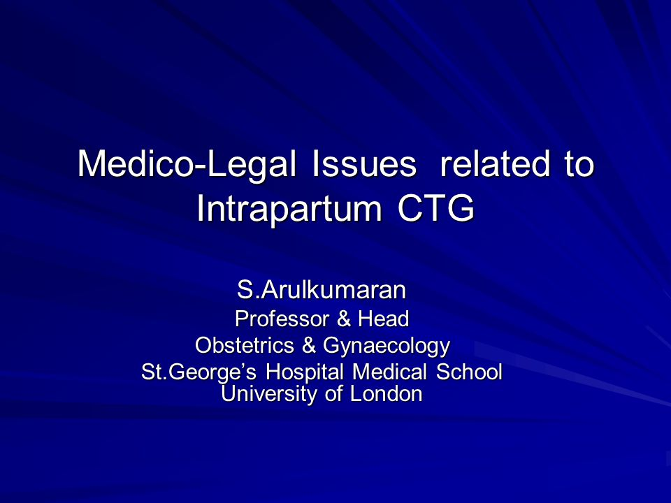 Medico-Legal Issues related to Intrapartum CTG