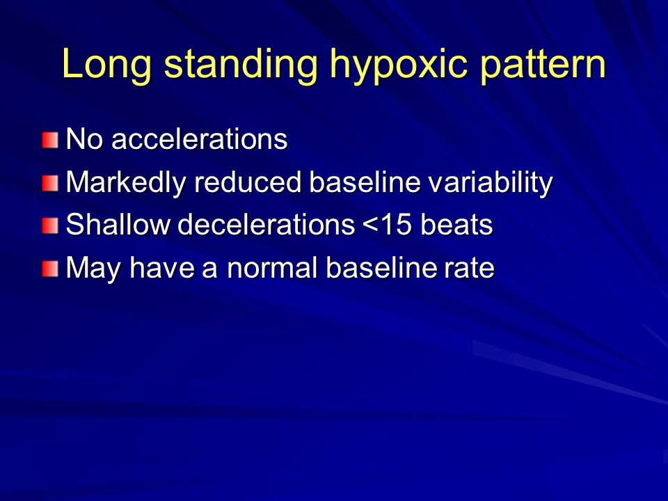 Long standing hypoxic pattern