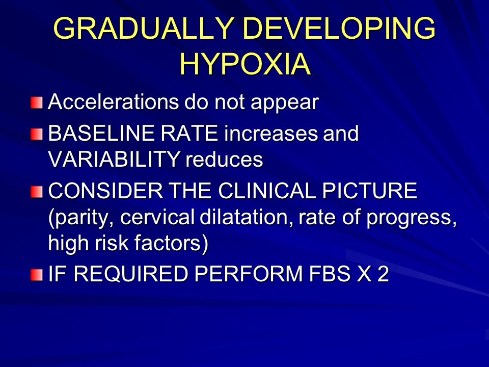 GRADUALLY DEVELOPING HYPOXIA