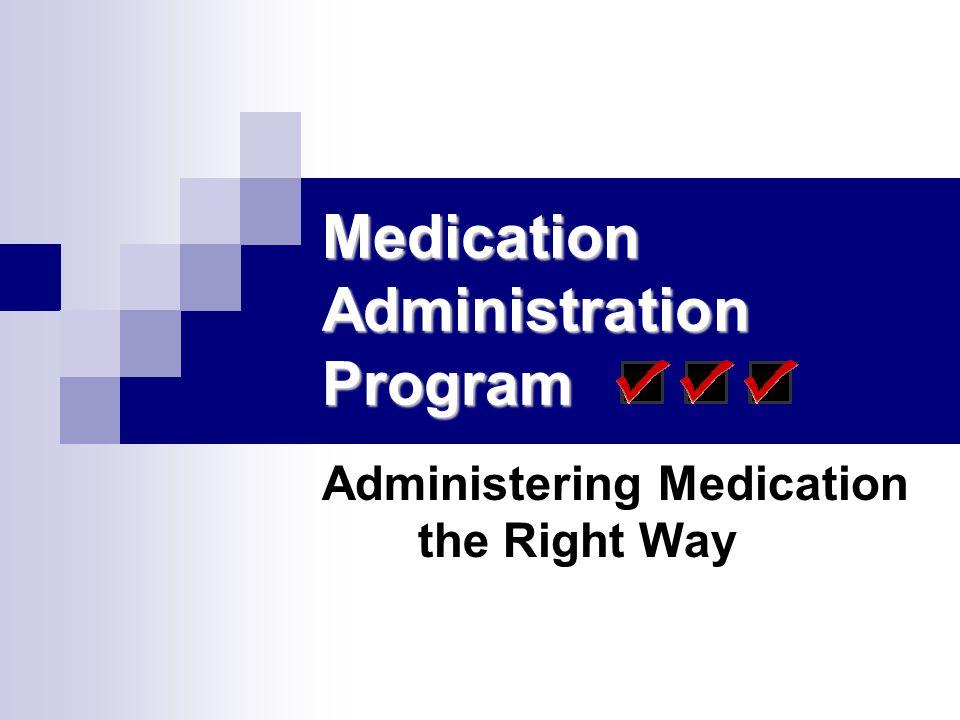 Medication Administration Program