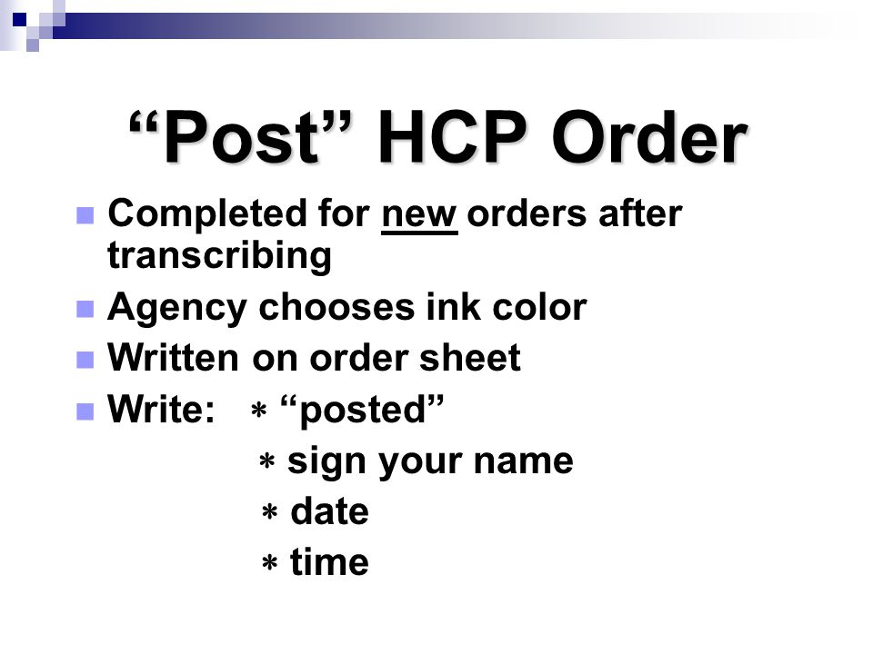 Post HCP Order Completed for new orders after transcribing