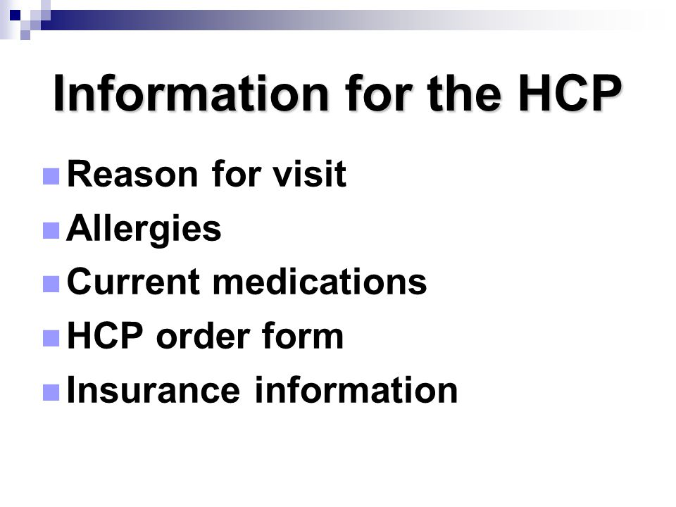Information for the HCP