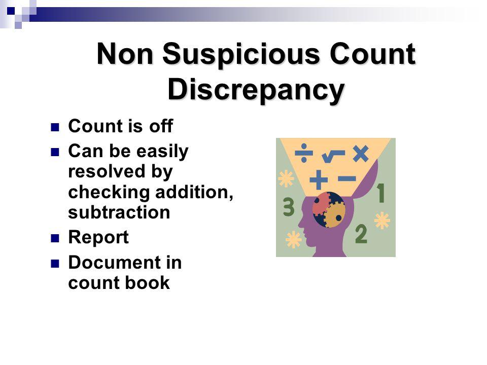 Non Suspicious Count Discrepancy