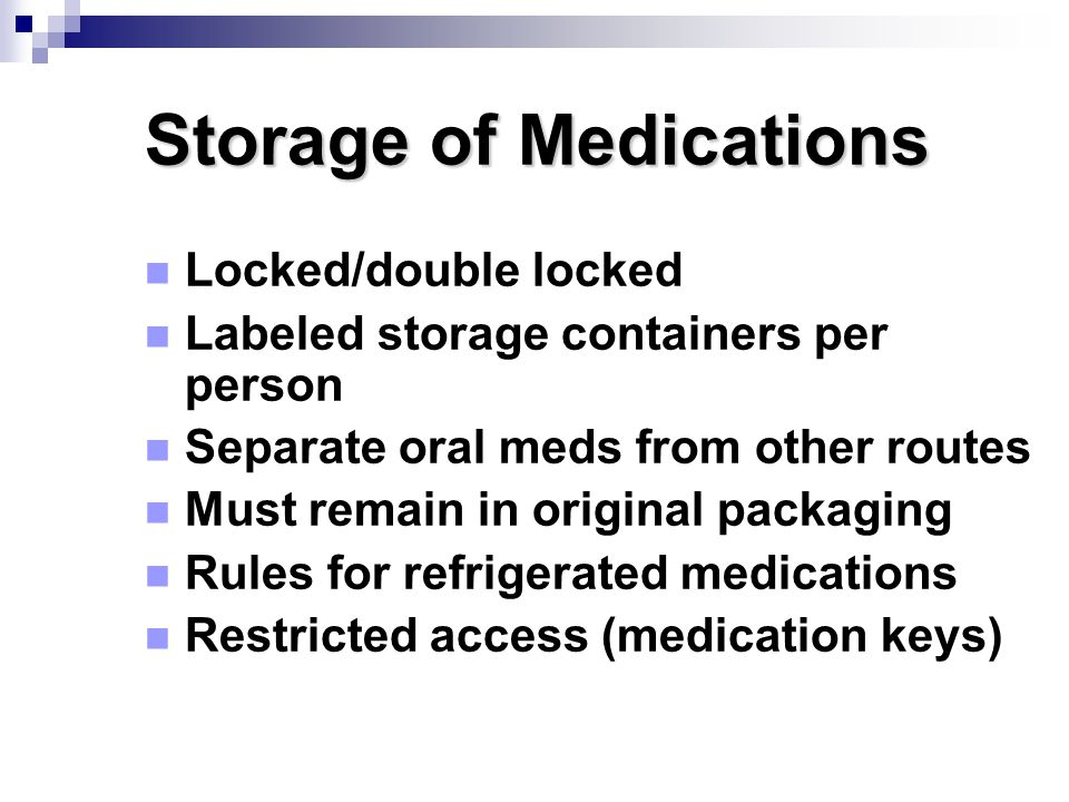 Storage of Medications
