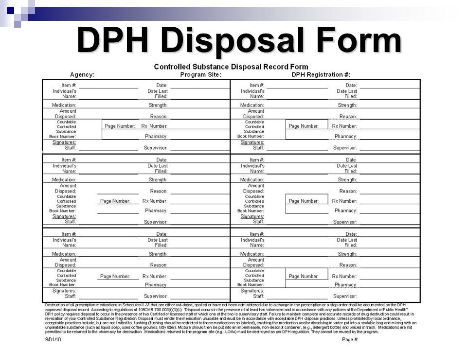 DPH Disposal Form Disposal form pg. 193