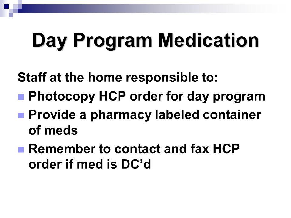 Day Program Medication