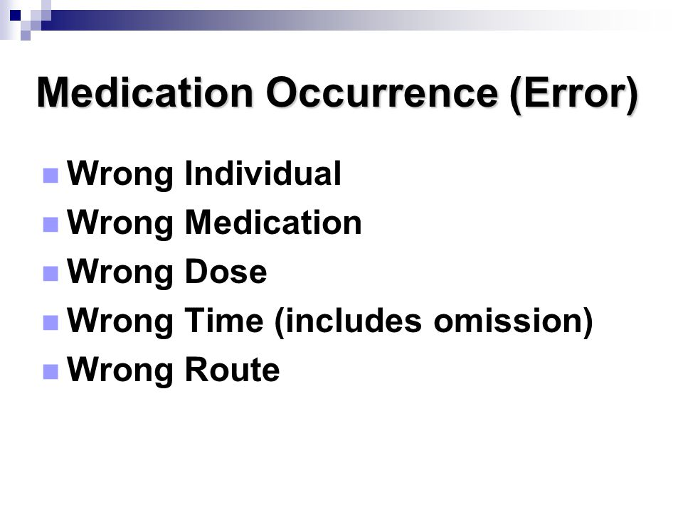 Medication Occurrence (Error)