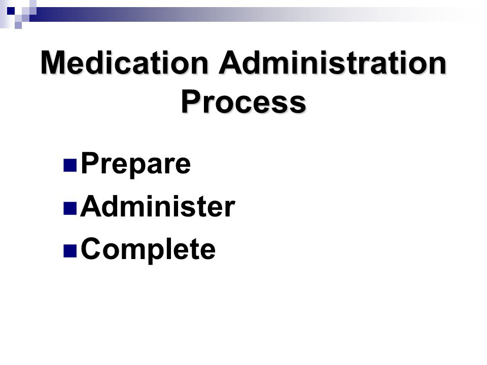 Medication Administration Process