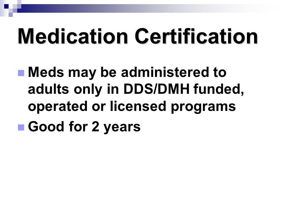 Medication Certification