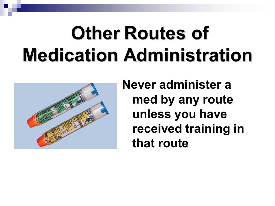 Other Routes of Medication Administration