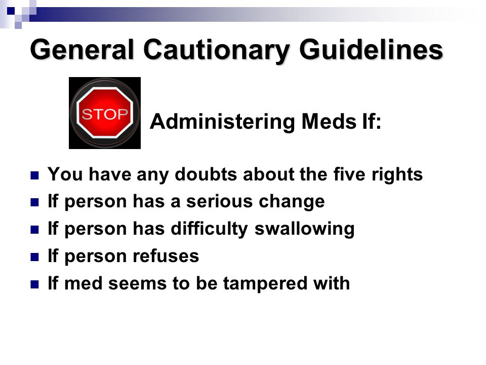 General Cautionary Guidelines