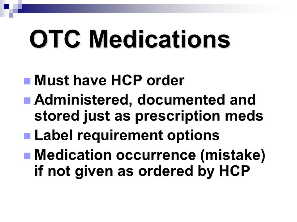 OTC Medications Must have HCP order