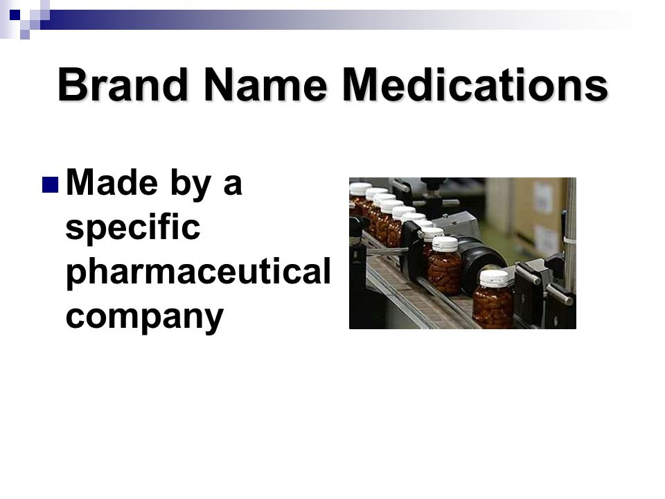 Brand Name Medications
