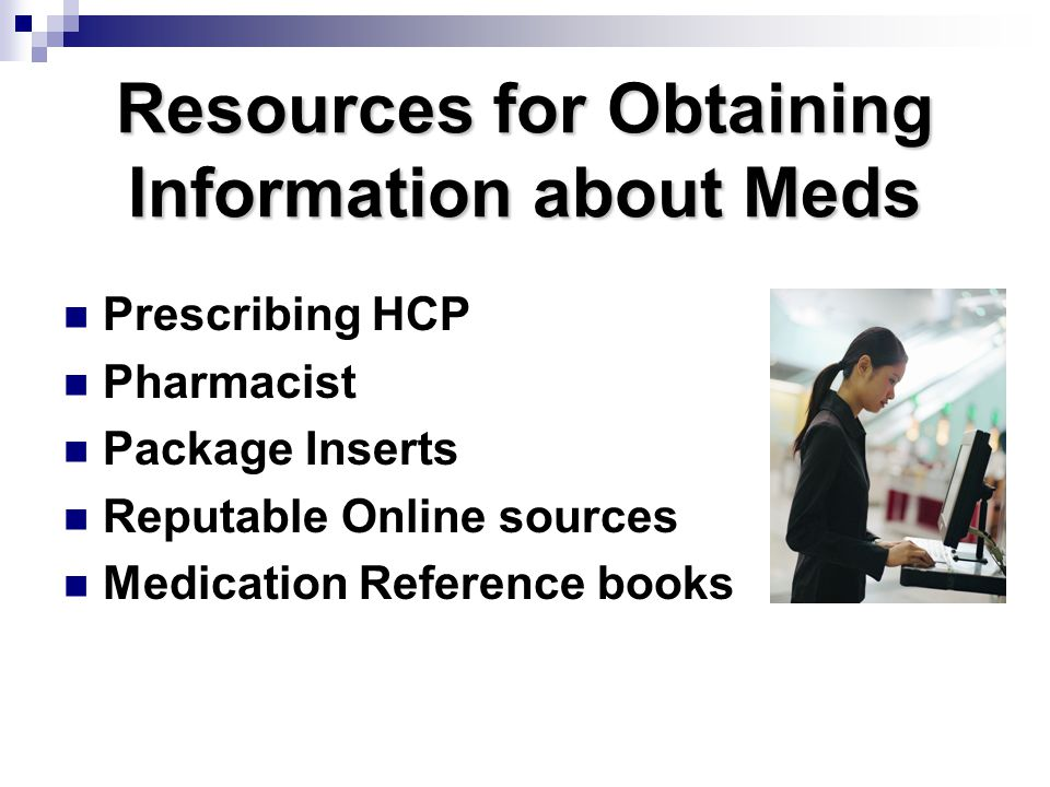 Resources for Obtaining Information about Meds