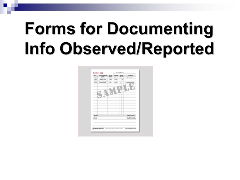 Forms for Documenting Info Observed/Reported