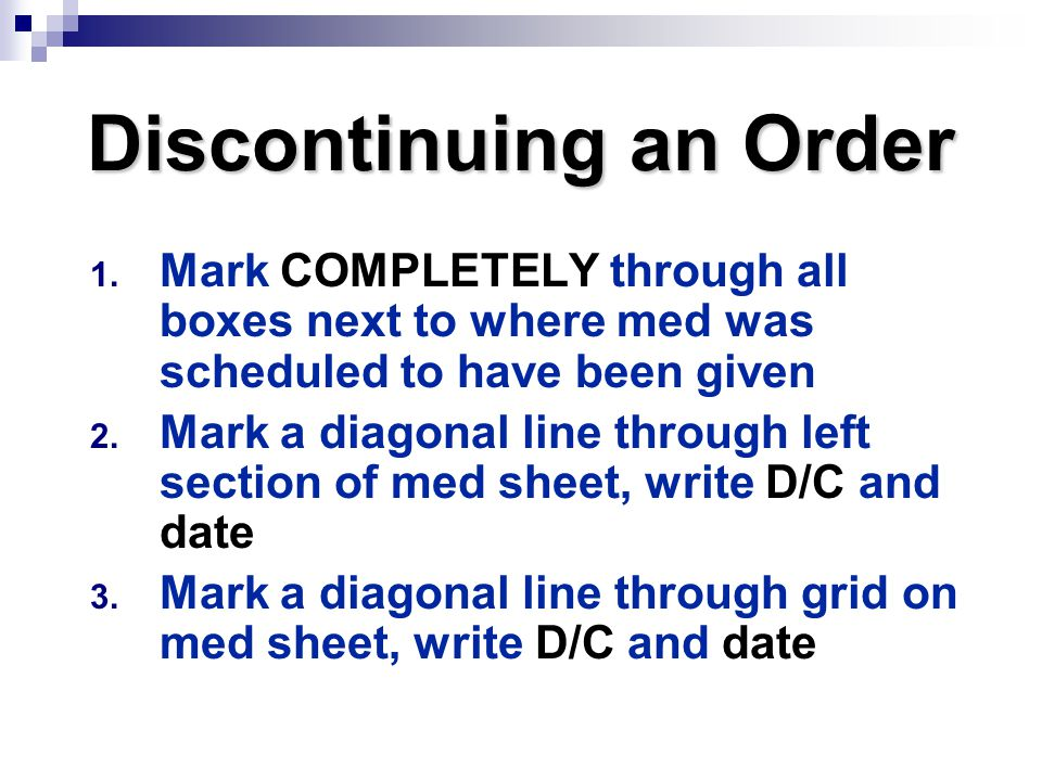 Discontinuing an Order
