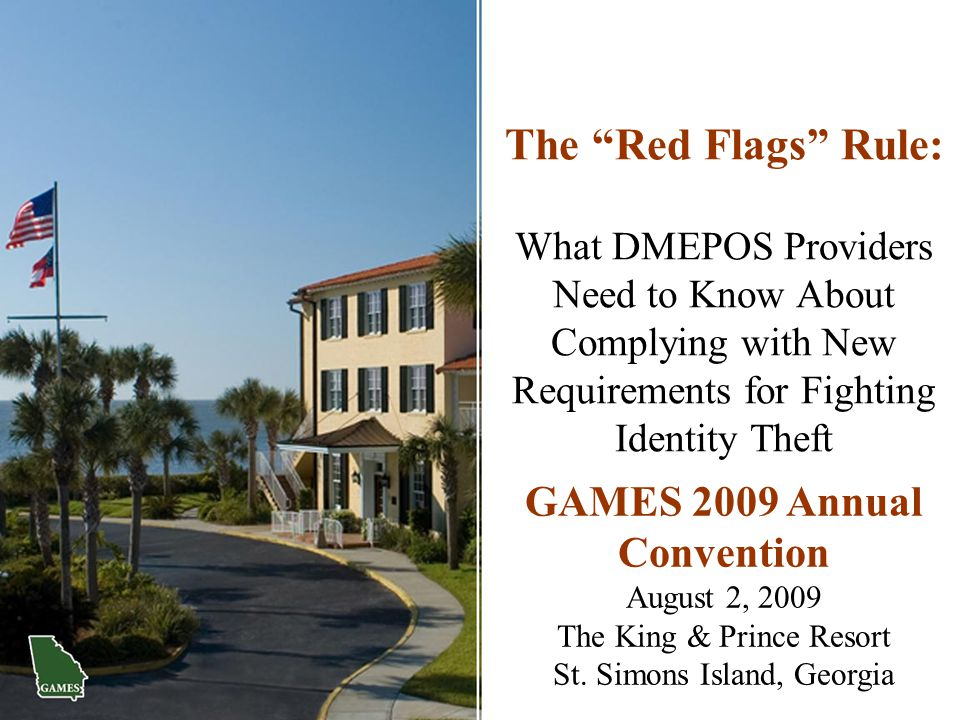 The Red Flags Rule: What DMEPOS Providers Need to Know About Complying with New Requirements for Fighting Identity Theft