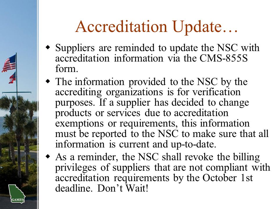 Accreditation Update…