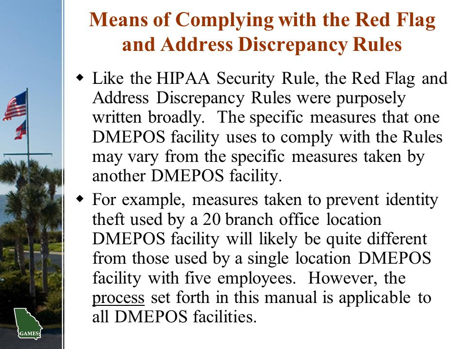 Means of Complying with the Red Flag and Address Discrepancy Rules