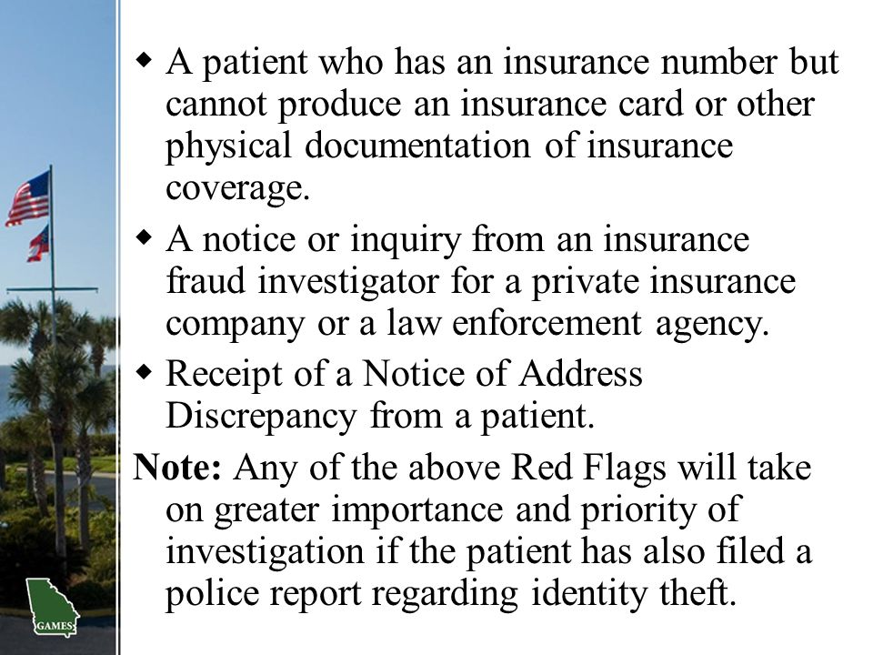 A patient who has an insurance number but cannot produce an insurance card or other physical documentation of insurance coverage.