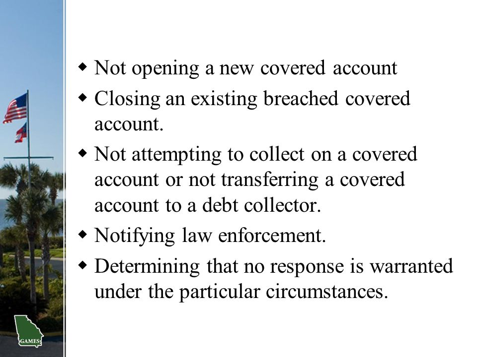Not opening a new covered account