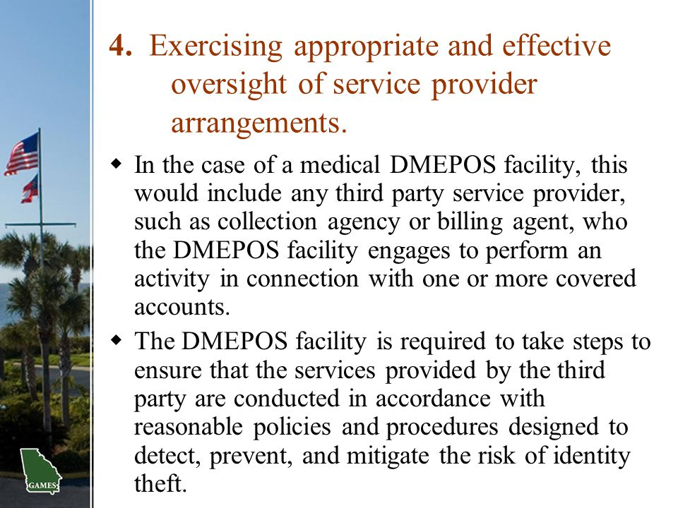 4. Exercising appropriate and effective oversight of service provider arrangements.
