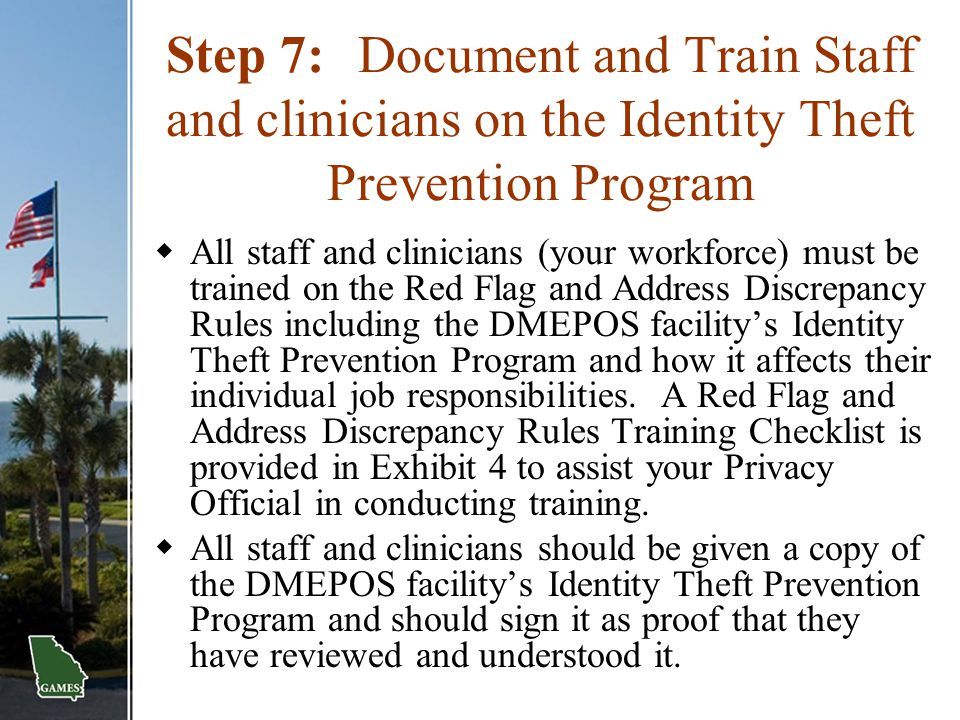 Step 7: Document and Train Staff and clinicians on the Identity Theft Prevention Program
