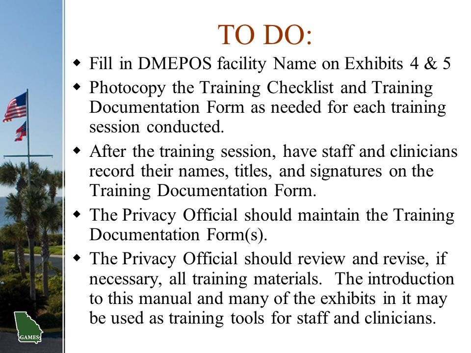 TO DO: Fill in DMEPOS facility Name on Exhibits 4 & 5