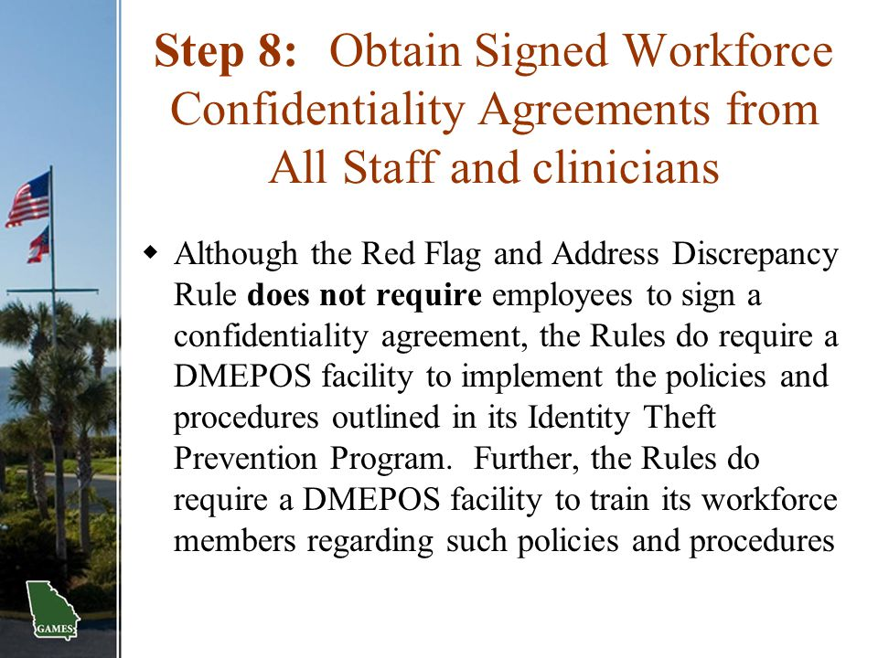 Step 8: Obtain Signed Workforce Confidentiality Agreements from All Staff and clinicians