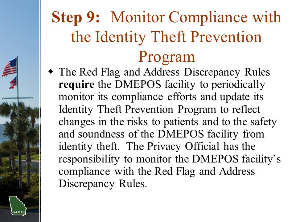 Step 9: Monitor Compliance with the Identity Theft Prevention Program