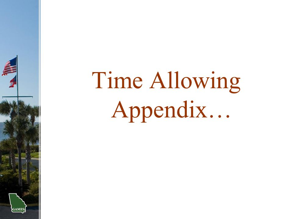 Time Allowing Appendix…