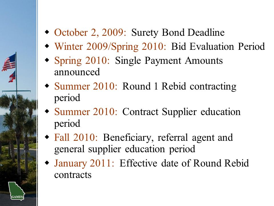 October 2, 2009: Surety Bond Deadline