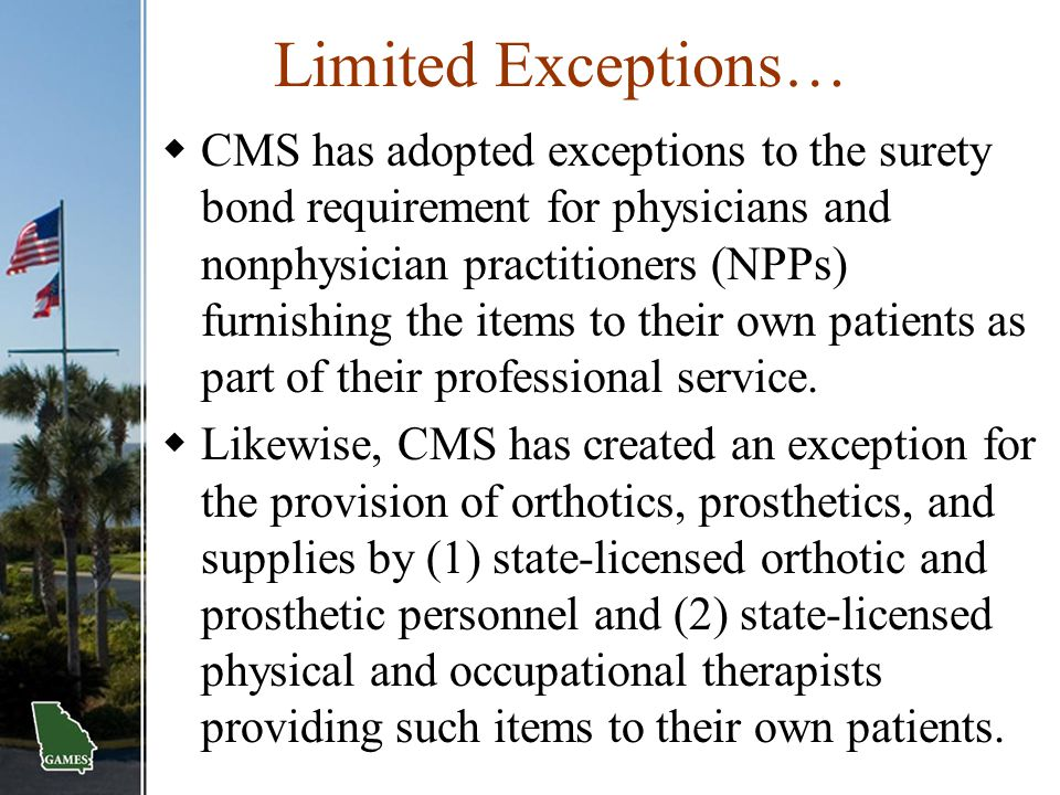 Limited Exceptions…