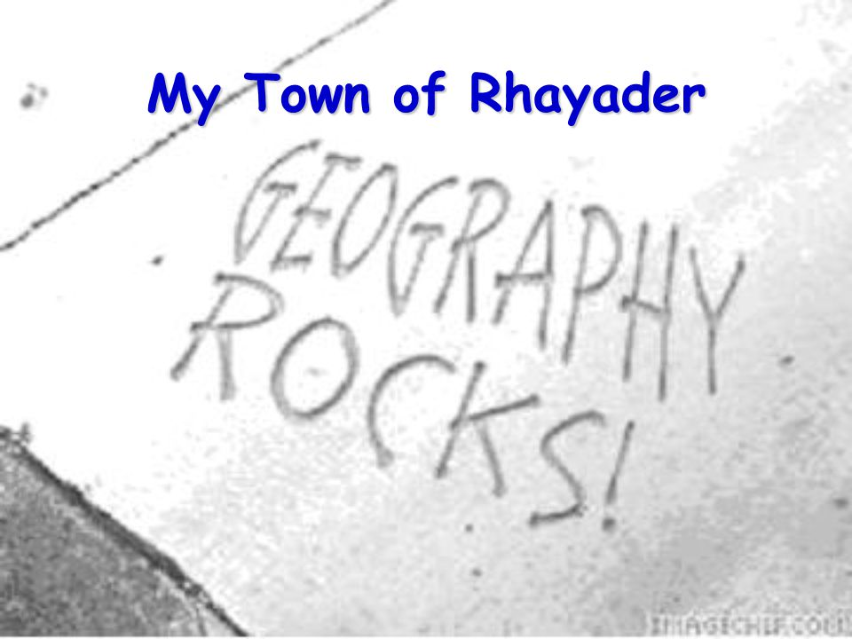 My Town of Rhayader