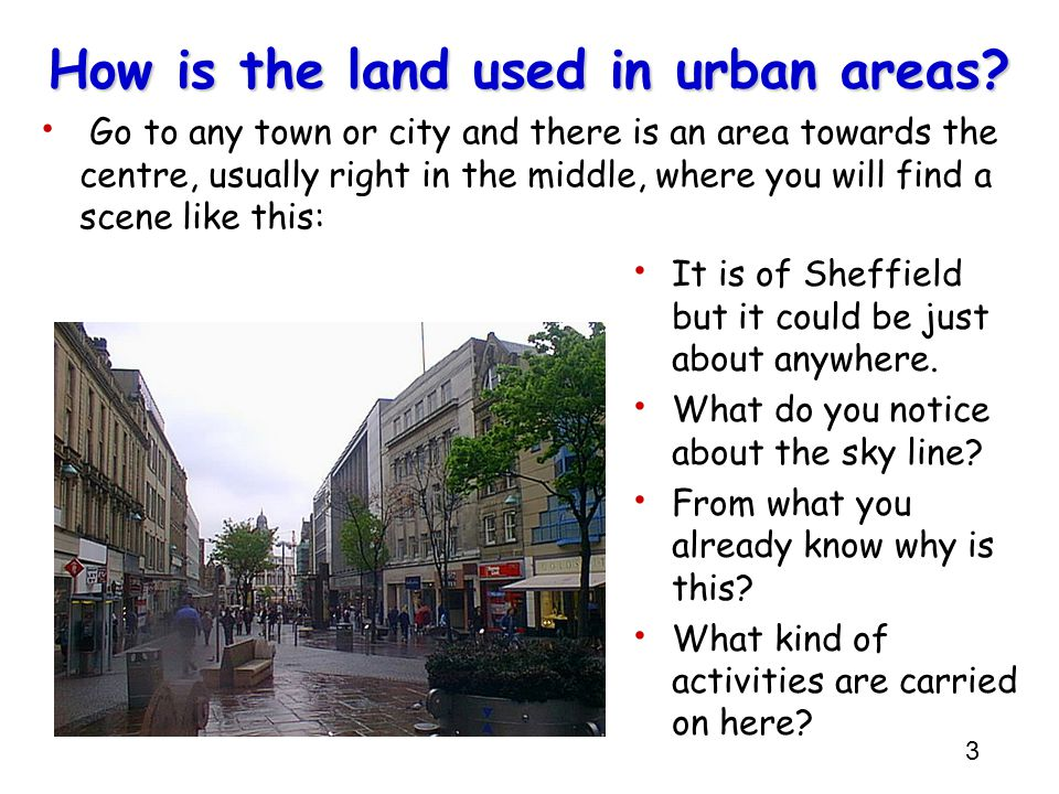 How is the land used in urban areas