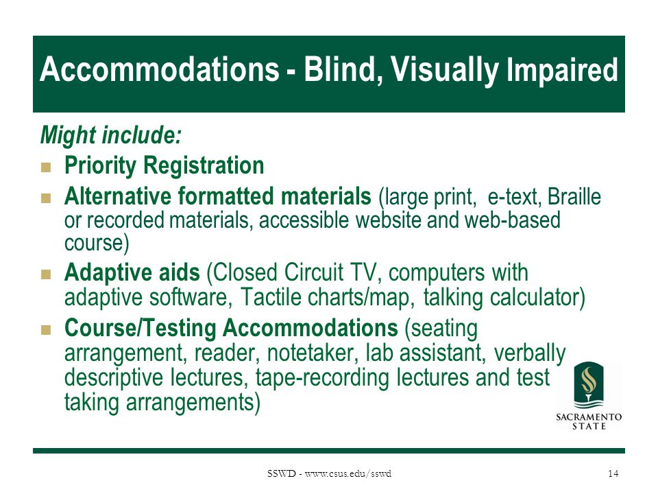 Accommodations - Blind, Visually Impaired