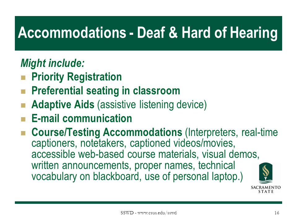 Accommodations - Deaf & Hard of Hearing