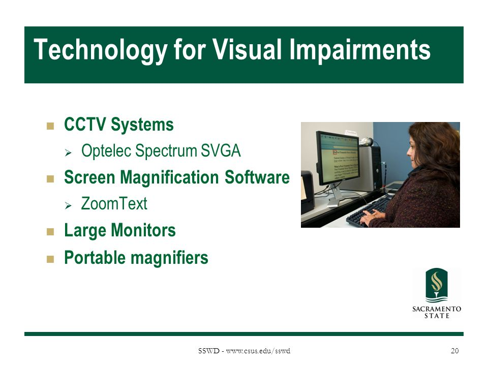 Technology for Visual Impairments