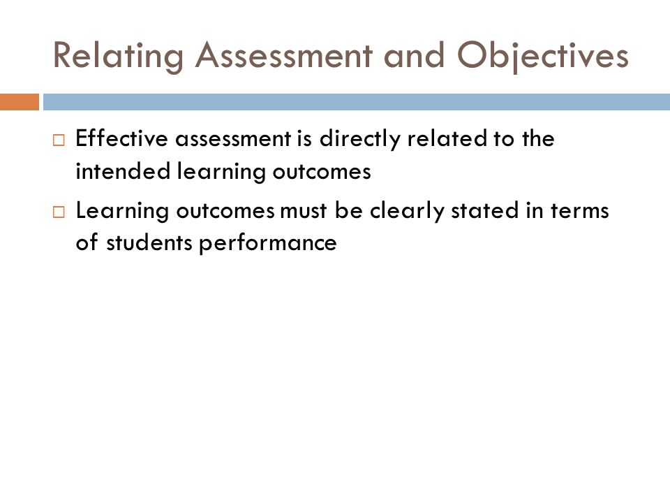 Relating Assessment and Objectives