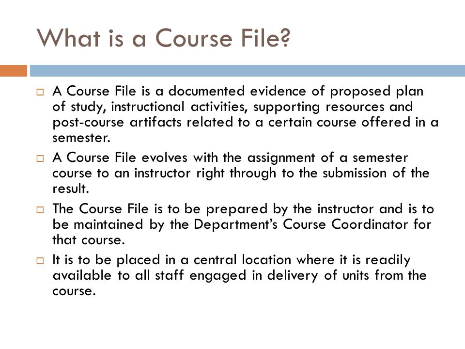 What is a Course File