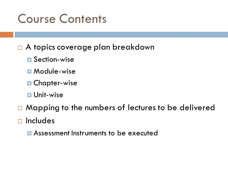 Course Contents A topics coverage plan breakdown