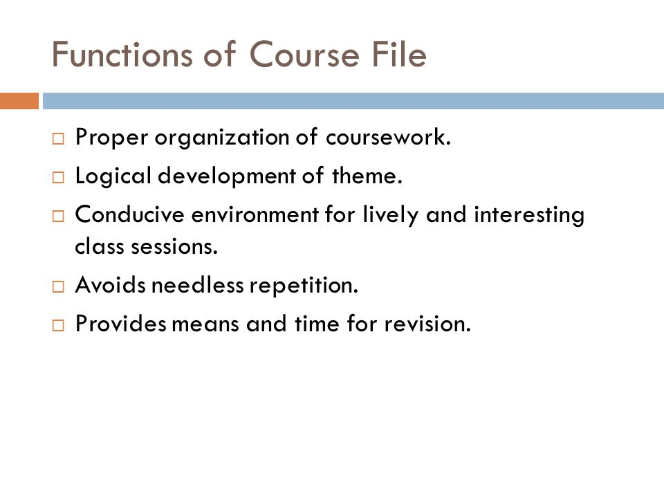 Functions of Course File