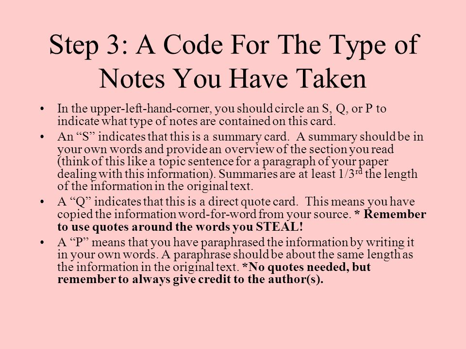 Step 3: A Code For The Type of Notes You Have Taken