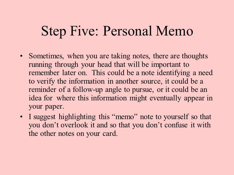 Step Five: Personal Memo