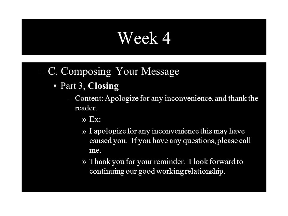 Week 4 C. Composing Your Message Part 3, Closing