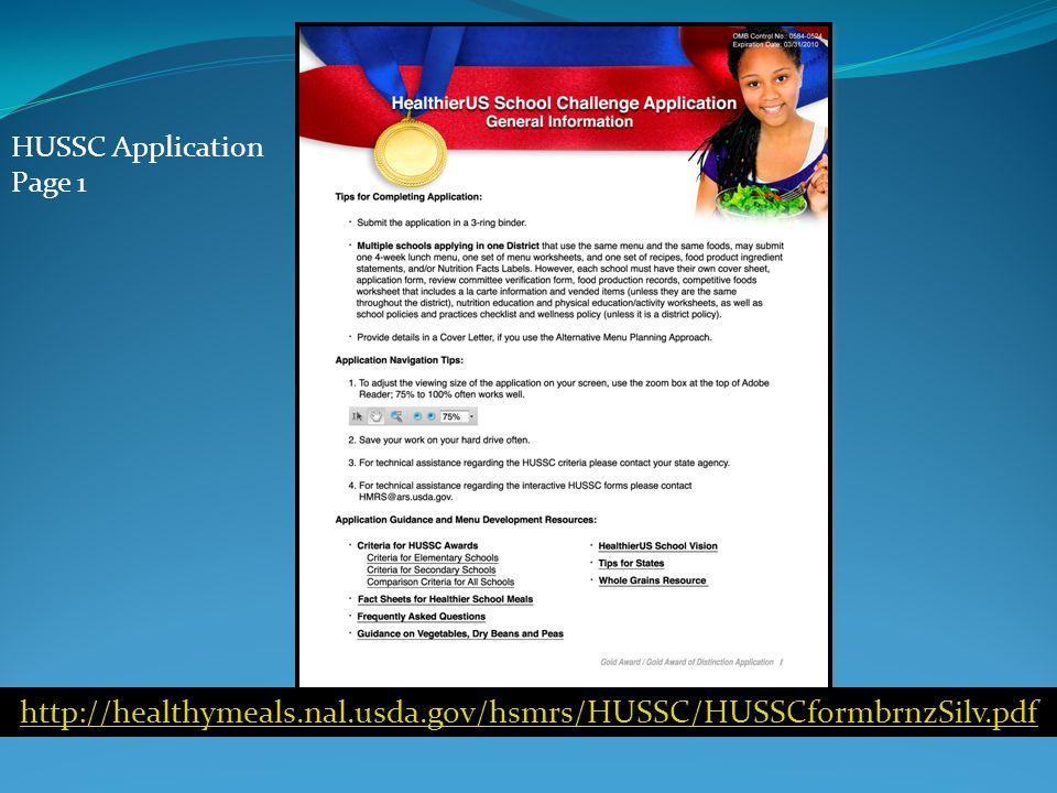 HUSSC Application Page 1 http://healthymeals.nal.usda.gov/hsmrs/HUSSC/HUSSCformbrnzSilv.pdf
