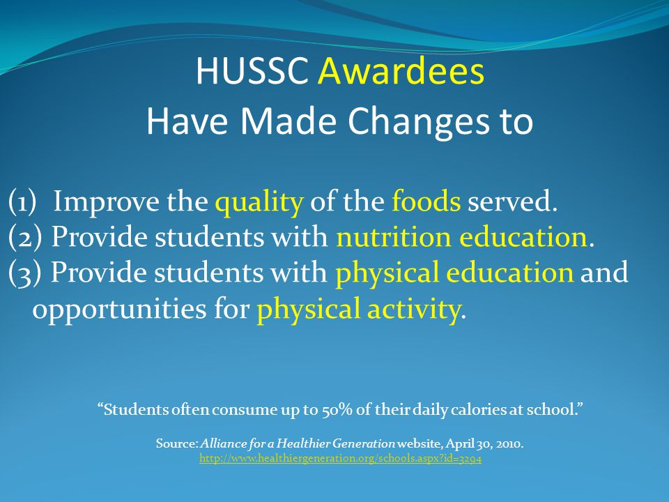 HUSSC Awardees Have Made Changes to