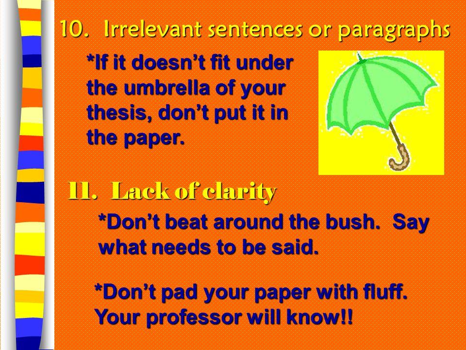 10. Irrelevant sentences or paragraphs