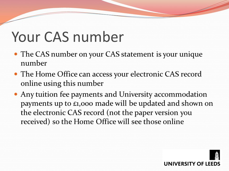 Your CAS number The CAS number on your CAS statement is your unique number.