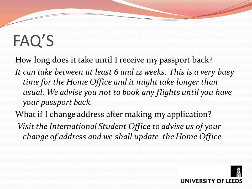 FAQ'S How long does it take until I receive my passport back